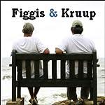 The Figgis & Kruup Show | Figgis & Kruup