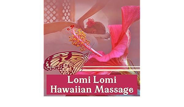 Lomi Lomi Hawaiian Massage Healing Practice Meditation Prayer Deep Reelaxation Presence Aloha Sacred Touch Ancient Techniques By Massage Wellness
