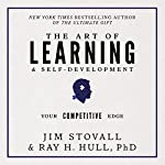 The Art of Learning and Self-Development: Your Competitive Edge | Raymond H. Hull,Jim Stovall