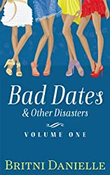 Bad Dates & Other Disasters, Vol. 1