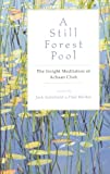 """A Still Forest Pool The Insight Meditation of Achaan Chah (Quest Book)"" av Achaan Chah"