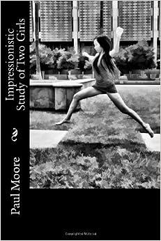 Descargar Torrent El Autor Impressionistic Study Of Two Girls Directa PDF