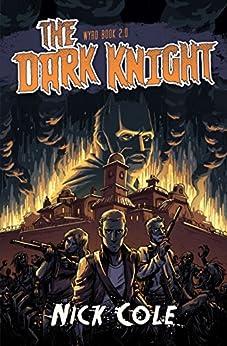 The Dark Knight (Wyrd Book 2) by [Cole, Nick]