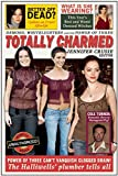 img - for Totally Charmed: Demons, Whitelighters And the Power of Three (Smart Pop series) book / textbook / text book