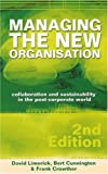 Managing the New Organisation, David Limerick and Frank Crowther, 1865089958