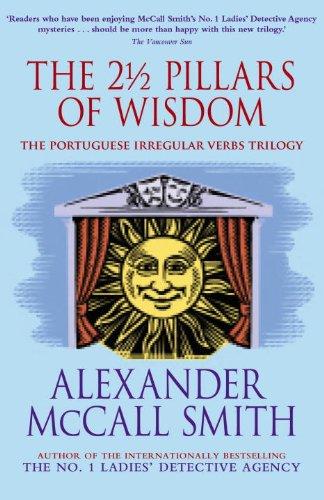 The 2 1/2 Pillars of Wisdom: The Portuguese Irregular Verbs trilogy omnibus (The Portuguese Irregular Verbs Series)