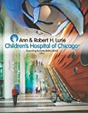 img - for Ann & Robert H. Lurie: Childrens Hospital by Bruce King Komiske (2015-03-30) book / textbook / text book