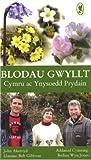 img - for Blodau Gwyllt: Cymru Ac Ynysoedd Prydain by John Akeroyd (2006-07-07) book / textbook / text book