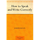 How to Speak and Write Correctly (免费公版书)