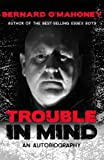 Trouble in Mind: An Autobiography
