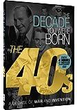 The Decade You Were Born - 1940s