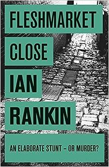 Book Fleshmarket Close by Ian Rankin (2008-08-07)