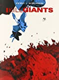 [ I KILL GIANTS (ANNIVERSARY) by Kelly, Joe ( AUTHOR ) May-20-2014 Paperback ]