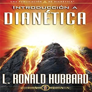 Introducción a Dianética [Introduction to Dianetics] Audiobook