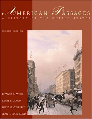American Passages: A History of the United States (with InfoTrac and American Journey Online)