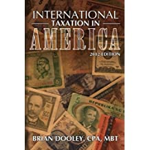 International Taxation in America  for CPAs and Attorneys