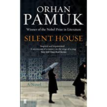 Silent House by Orhan Pamuk (2013-04-04)
