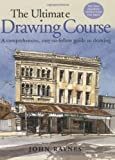 Ultimate Drawing Course, John Raynes, 1581802498