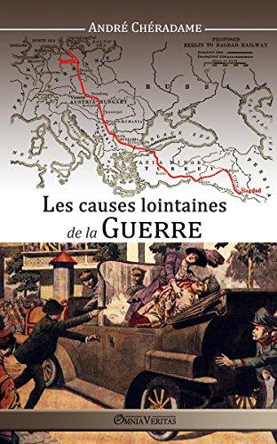Les causes lointaines de la guerre (French Edition)