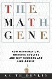 The Math Gene, Keith J. Devlin, 0465016197
