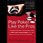 Play Poker Like the Pros | Phil Hellmuth