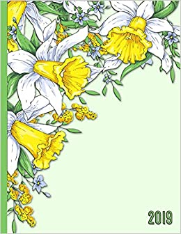 Bouquet of Daffodil Flowers: 2019 Schedule Planner and ...