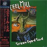Green Eye Good by Steel Mill