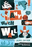 Any Which Wall, Laurel Snyder, 0375855610