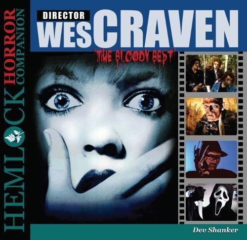 Wes Craven: The Bloody Best (Hemlock Horror Companion)