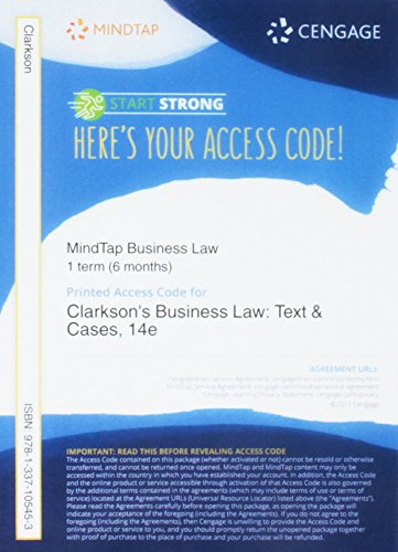 MindTap Business Law, 1 term (6 months) Printed Access Card for Clarkson/Miller/Cross' Business Law: Text and Cases, 14th