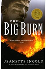 The Big Burn by Jeanette Ingold (2003-08-01)
