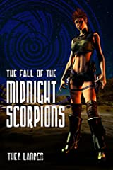 The Fall Of The Midnight Scorpions Kindle Edition