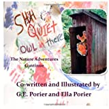 Shh Quiet Owl in There, G. Porier, 1493698362