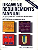 Drawing Requirements Manual, Jerome H. Lieblich, 0912702516