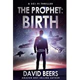 The Prophet: Birth: A Sci-Fi Thriller