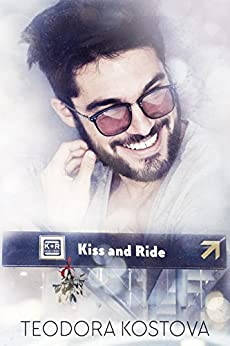 Kiss and Ride by [Kostova, Teodora]