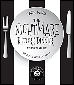 The Nightmare Before Dinner Recipes To Die For The Beetle House