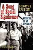 A Song of Social Signficance, Dorothy Epstein and Henry Foner, 0976986299