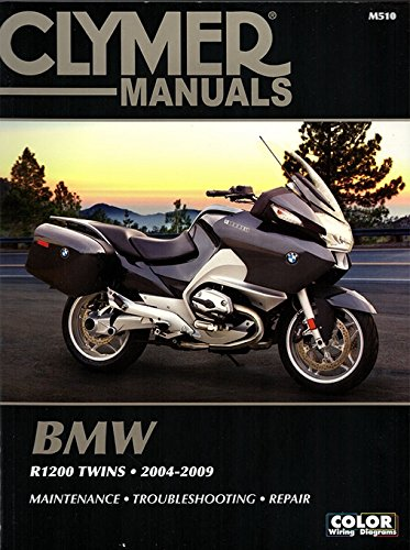 BMW R1200 Twins 2004-2009: Maintenance - Troubleshooting - Repair (Clymer Powersport)