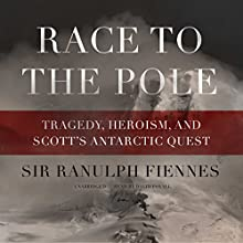 Race to the Pole Audiobook by Sir Ranulph Fiennes Narrated by David Povall
