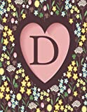 D: Monogram Floral Heart, Initial D, Lined Notebook Journal (8.5 x 11)
