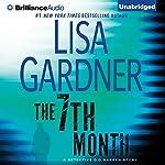 The 7th Month: A Detective D. D. Warren Story | Lisa Gardner