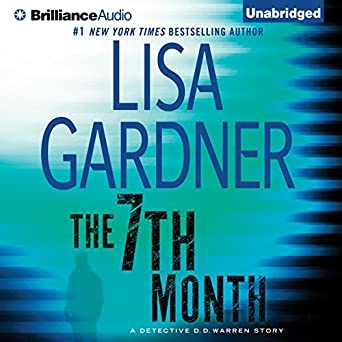The 7th Month A Detective D D Warren Story Lisa Gardner