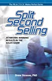 Split Second Selling, Drew Stevens, 0978875591