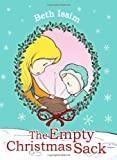 The Empty Christmas Sack, Beth Issim, 1847486835