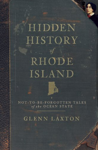 ode Island: Not-to-Be-Forgotten Tales of the Ocean State ()