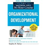 The McGraw-Hill 36-Hour Course: Organizational Development