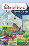The Lobster Store, Suzanne B. Page, 1420865579