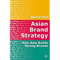 Asian Brand Strategy: How Asia Builds Strong Brands
