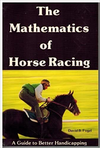 The Mathematics of Horse Racing: A Guide to Better